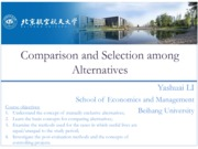 Engineering Economy 06 Comparison and Selection among Alternatives