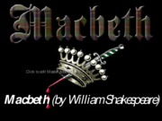 Macbeth (by William Shakespeare)