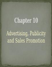 Chapter 10 - Advertising, Publicity and Sales Promotion.pptx
