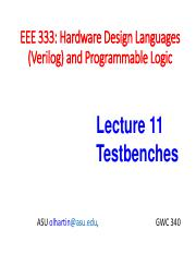 Lecture-11_Testbenches(1) pdf - EEE 333 Hardware Design
