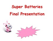 SUPER BATTERY-POWERPOINT