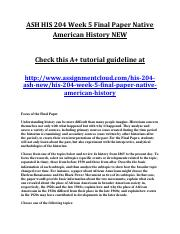 ASH HIS 204 Week 5 Final Paper Native American History NEW