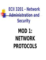 ECII 3201  - NETWORK ADMIN & SECURITY -  MOD 1 -  NETWORK PROTOCOLS_2.ppt