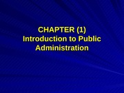 Bus 401 (ch. 1) Introduction to Public Administration