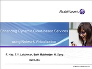 enhanceing dynamic cloud-based services using network virtualization
