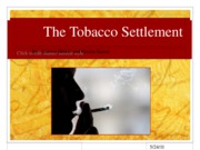 The Tobacco Settlement