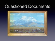 Lecture 15--Questioned Documents