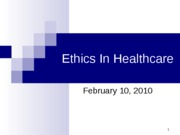 Healthcare Ethics