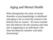 Aging and Mental Health Spring 2012