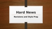 Hard News Review