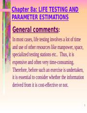 Ch 8a - Life Testing And Parameter Estimations.ppt