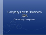 Topic 3 - Constituting Companies