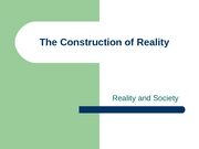 9 - Student Outline - The Construction of Reality