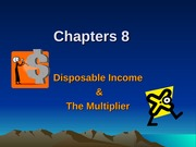 Disposable Income & The Multiplier