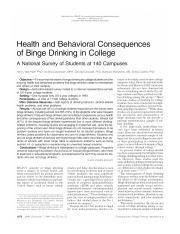 Health and behavioral consequences of binge drinking in college A National Survey of Students at 140