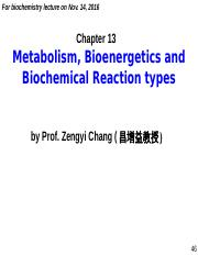 chapter 13 Metabolism, Bioenergetics and Biochemical Reaction types (2016-11-14)