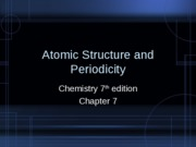 7 - Atomic Structure and Periodicity