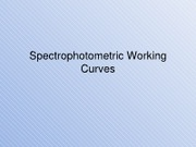 Spectrophotometric Working Curves (1)