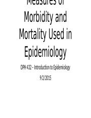 DPH 432 - Chapter 3 - Measures of Morbidity and Mortality Used in Epidemiology.pptx