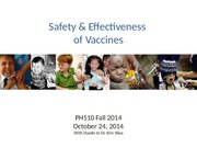 PH510 fall14 Vaccine Safety and Efficacy