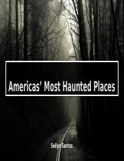 Americas' Most Haunted Places.pptx