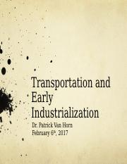 06 Transportation and Early Industrialization Recap.ppt