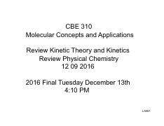 20161209_L38_CBE310_Kinetic_theory_Kinetics_Review_1per