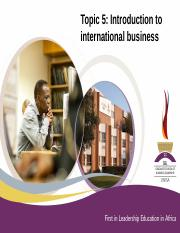 Topic 5 Introduction to international business