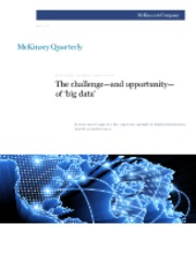 "The challengeâ€""and opportunityâ€""of 'big data'"