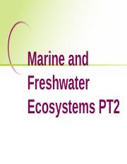 Marine and freshwater ecosystems, Part 2.pptx