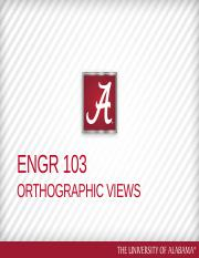 ENGR 103 Day 6 Ortho Views