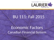 F15 Economic Factors Canadian Financial System Student version