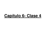 capitulo 6 clase 4