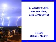 325_Sp2011_3_Flux,Gauss_Law,and_Divergence
