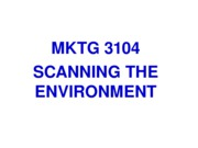 F10 MKTG 3104 Student 03. Scanning the Environment ppt