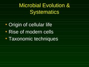 Microbial Evolution & Systematics 2