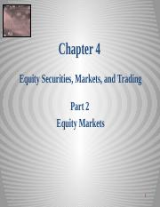 Equity Chapter 04 Part 2 Equity Markets_Markets 2014 sj.pptx