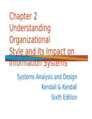 Chapter 2 - Undestanding Organizational Style and Its Impact on Information Systems.ppt