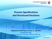 Lecture 8: Process Specifications and Structured Decisions