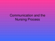 Communication and the Nursing Process