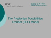 The Production Possibilities Frontier (PPF) Model