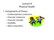 Lecture 8- Physical Health - Exercise