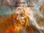 geol 1001 Ch1_Earth in Context