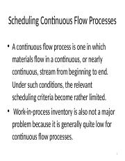 Scheduling Continuous Flow Processes