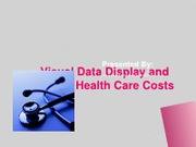 HCS 310 Week 5 Team Assignment - Health Care Cost Presentation
