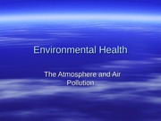 ENV Ch 2.x Atmosphere and Air Pollution (1)
