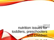 lecture 18 toddler child nutrition issues ch 11 13 post
