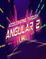 CodeSchool-AcceleratingThroughAngular2.pdf