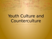 youth culture and counterculture