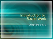 Introduction to Social Work 100